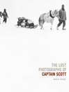 The Lost Photographs of Captain Scott (eBook)